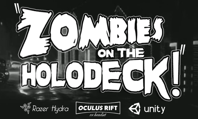 Zombies on the Holodeck!