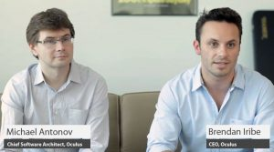 Michael Antonov (Chief Software Architect) and Brendan Iribe (CEO) for Oculus
